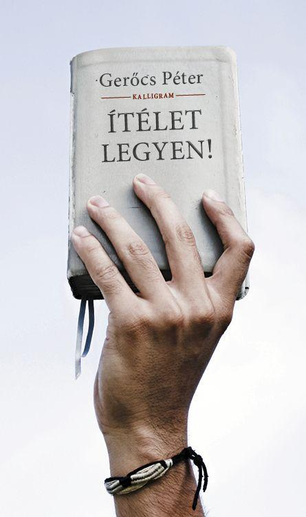 ÍTÉLET LEGYEN!