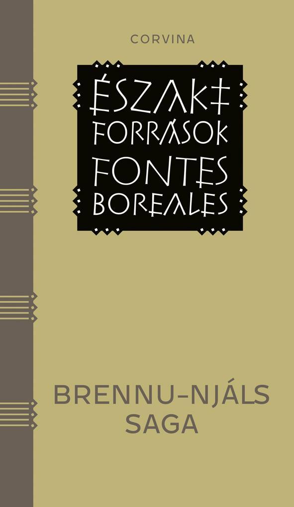 - - BRENNU-NJÁLS SAGA - ÉSZAKI FORRÁSOK -FONTES BOREALES