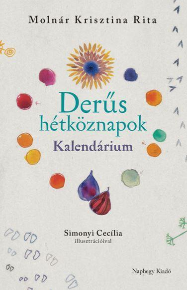 DERŰS HÉTKÖZNAPOK - KALENDÁRIUM