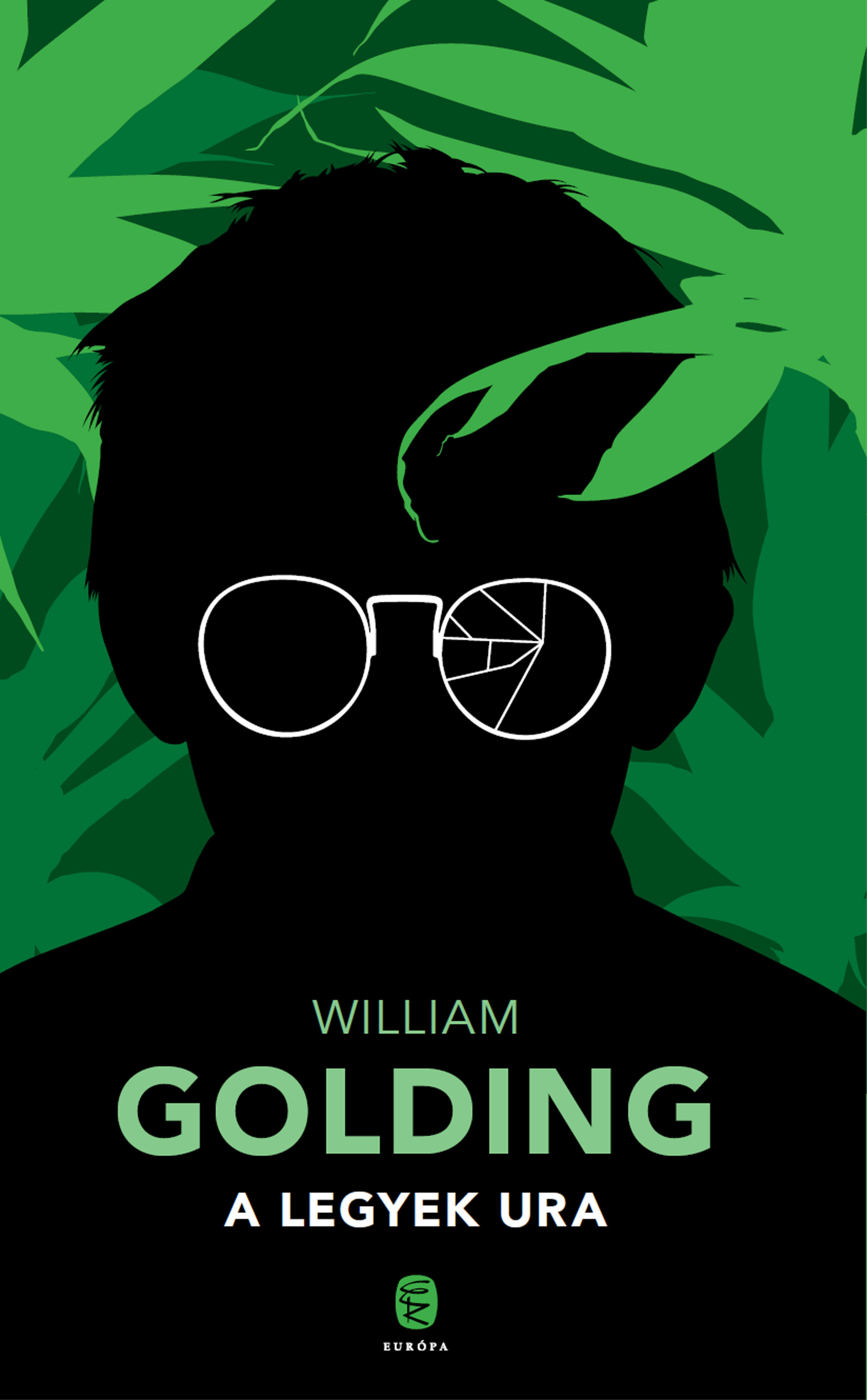 GOLDING, WILLIAM - A LEGYEK URA (2017)