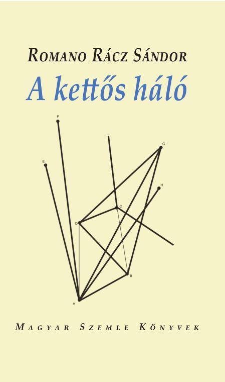 A KETTÕS HÁLÓ