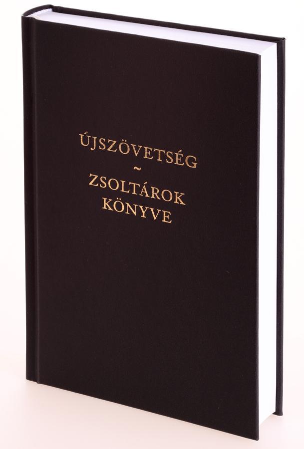 ÚJSZÖVETSÉG - ZSOLTÁROK KÖNYVE (REVIDEÁLT KIADÁS)