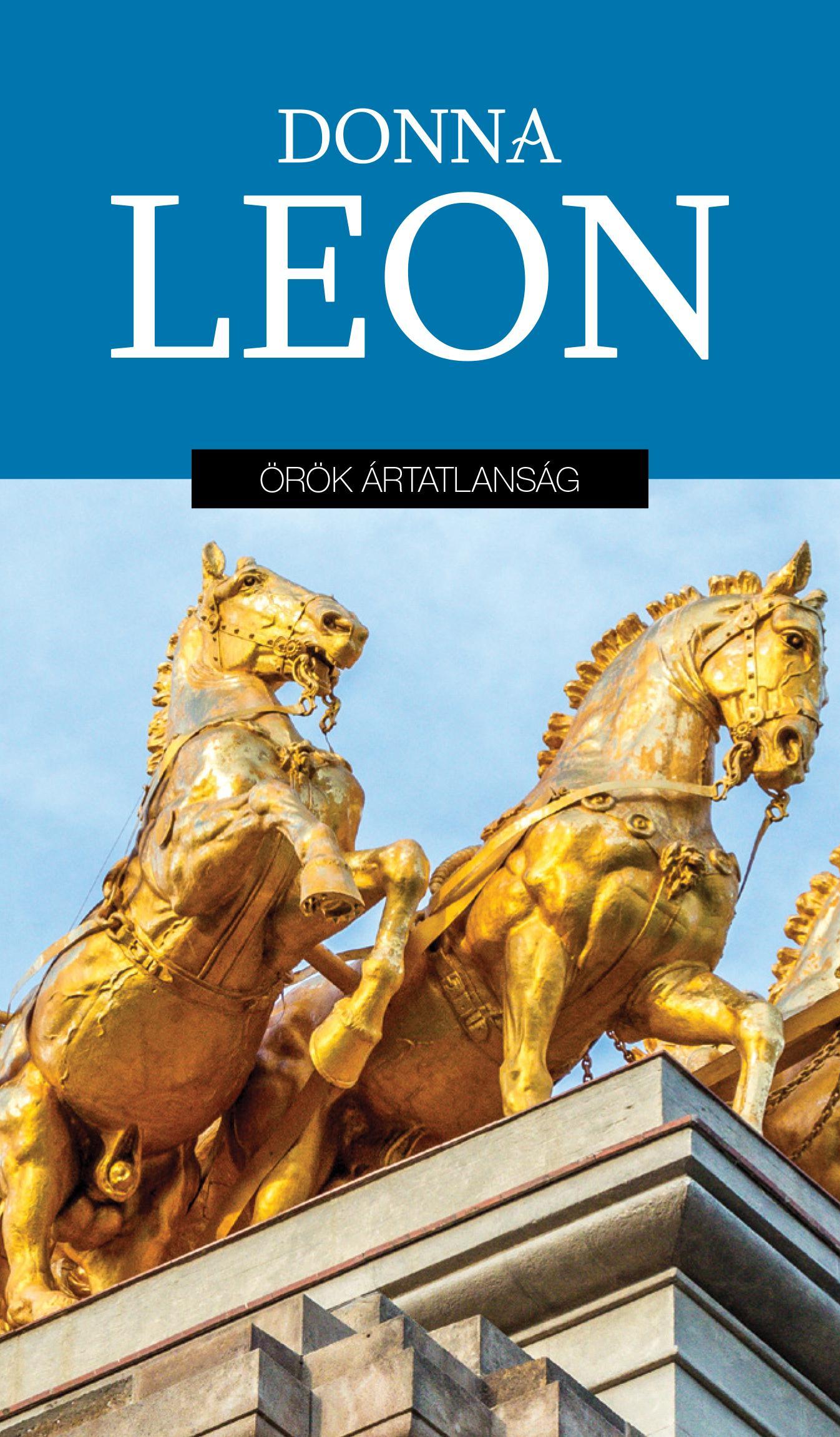 LEON, DONNA - ÖRÖK ÁRTATLANSÁG