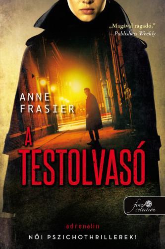 FRAISER, ANNE - A TESTOLVASÓ