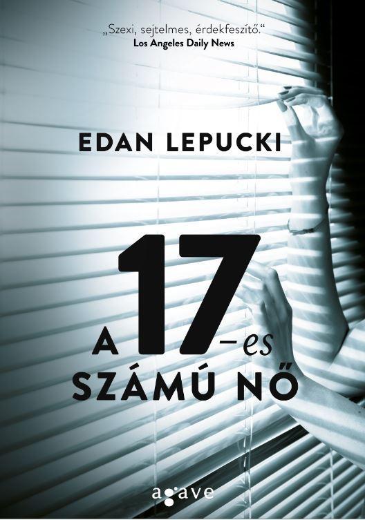 LEPUCKI, EDAN - A 17-ES SZÁMÚ NŐ