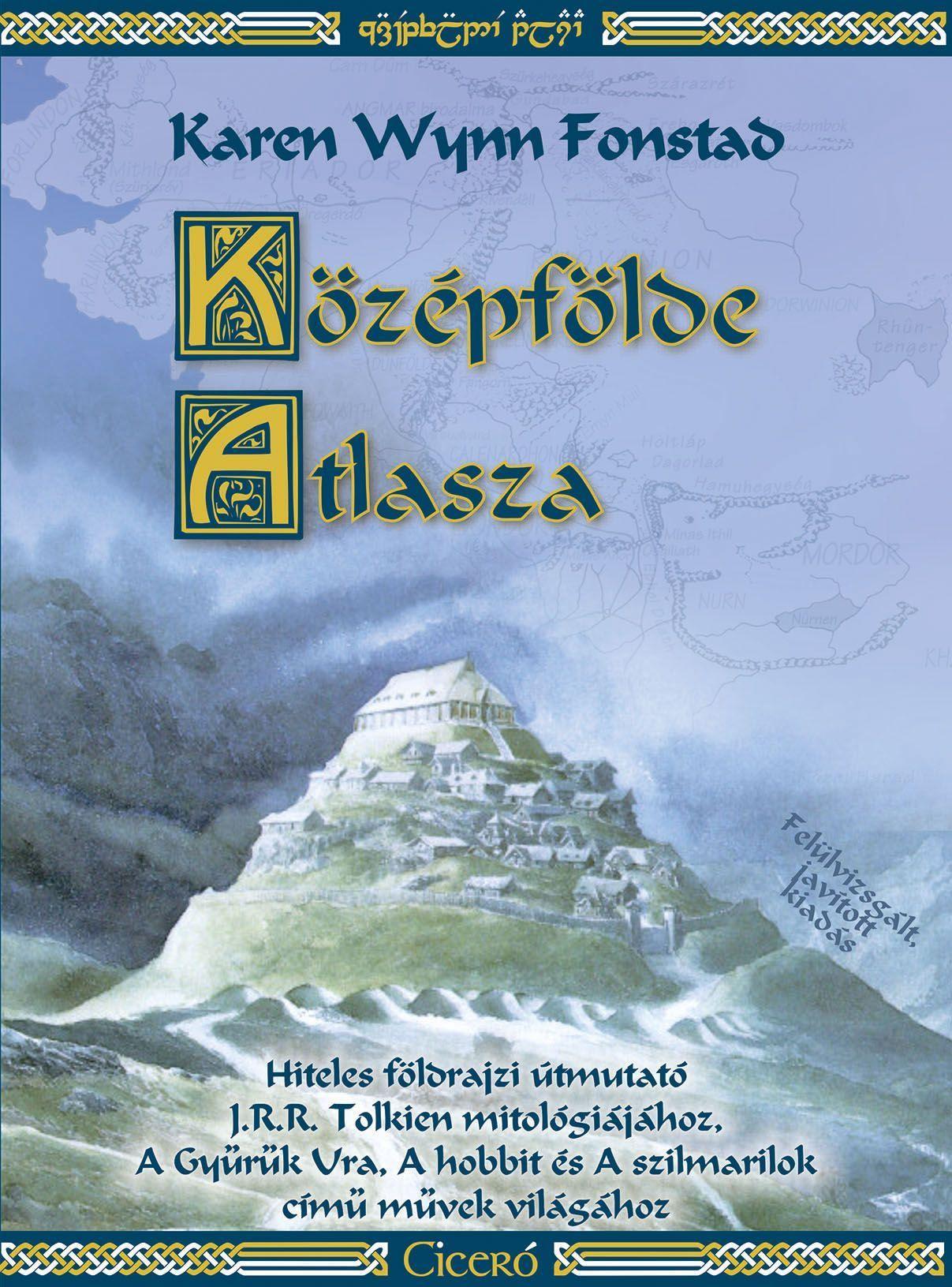 KÖZÉPFÖLDE ATLASZA - ÚJ, JAVÍTOTT KIADÁS