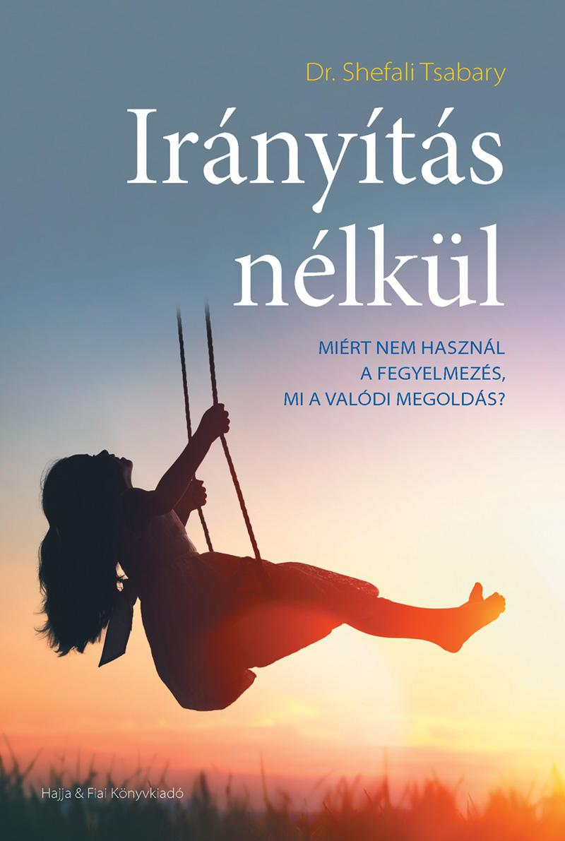 TSABARY, SHEFALI DR. - IRÁNYÍTÁS NÉLKÜL
