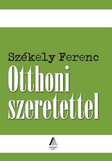OTTHONI SZERETETTEL