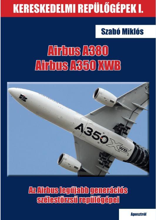 AIRBUS A380 ÉS AIRBUS A350 XWB
