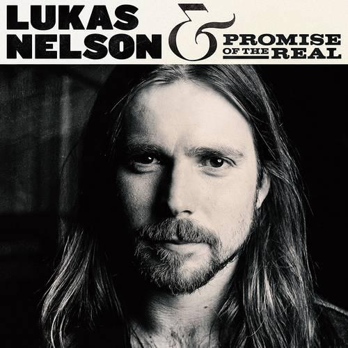 LUKAS NELSON - LUKAS NELSON & PROMISE OF THE REAL - CD -
