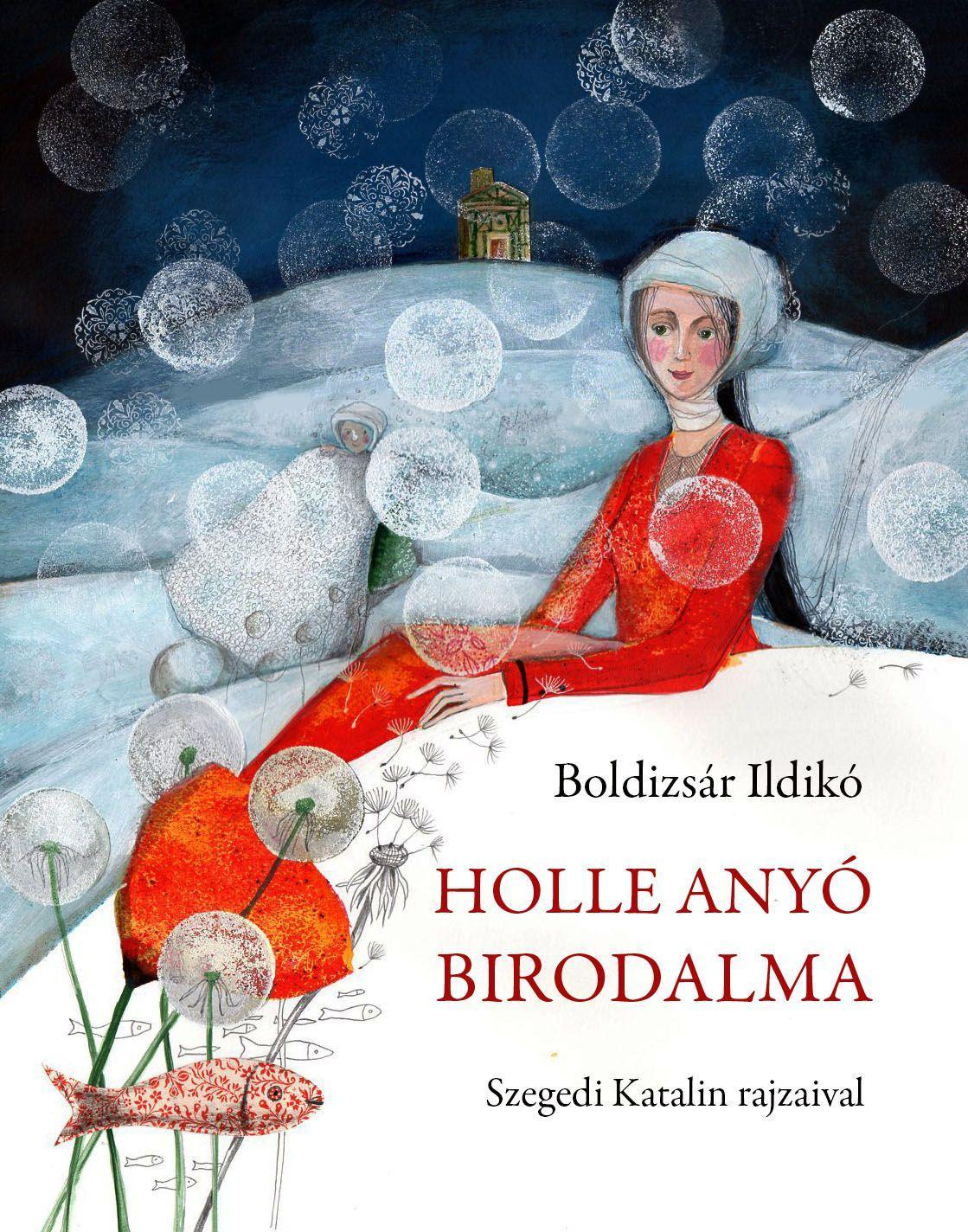 HOLLE ANYÓ BIRODALMA