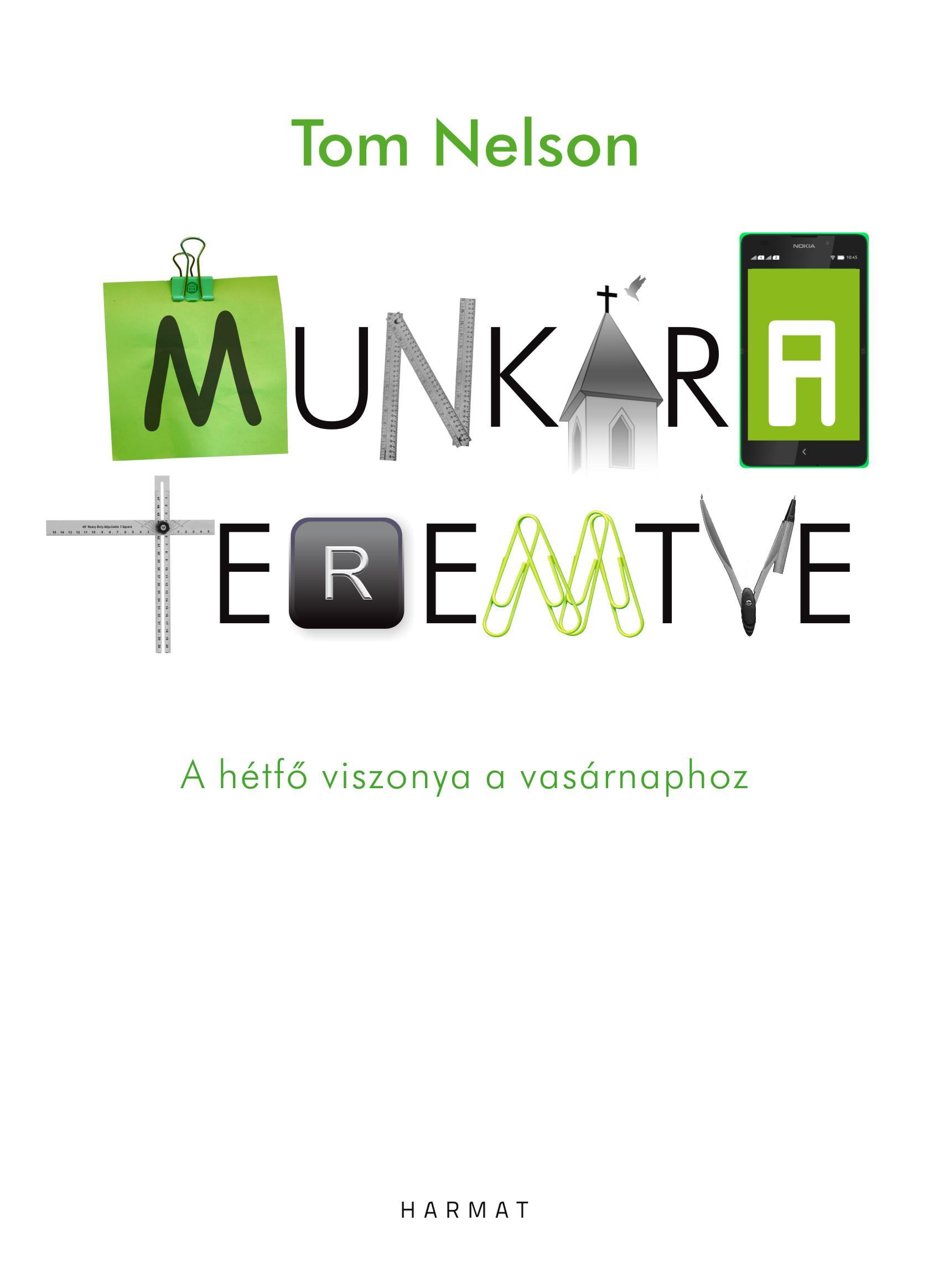 MUNKÁRA TEREMTVE - A HÉTFŐ VISZONYA A VASÁRNAPHOZ