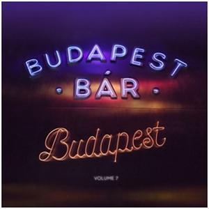 BUDAPEST BÁR - VOLUME 7. - BUDAPEST - CD -