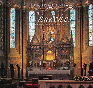 CHURCHES - HUNGARIAN HERITAGE