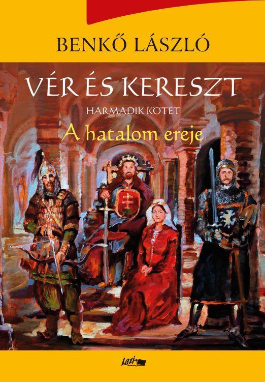 VÉR ÉS KERESZT III. - A HATALOM EREJE