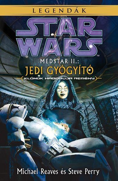 STAR WARS: MEDSTAR II. – JEDI GYÓGYÍTÓ