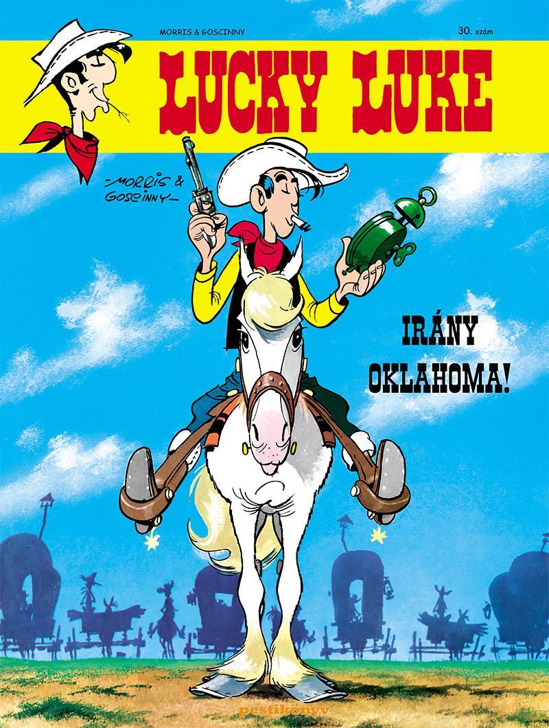 GOSCINNY-MORRIS - LUCKY LUKE 30.- IRÁNY OKLAHOMA!