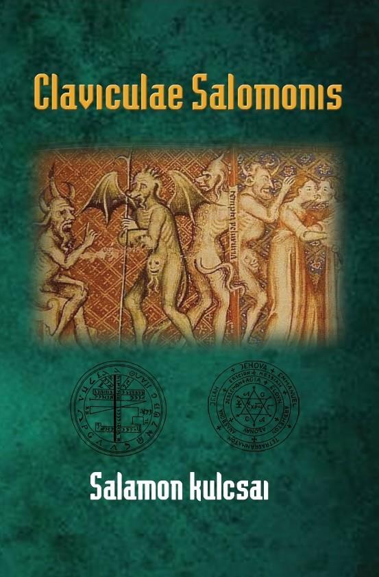 ELIPHAS LÉVI - CLAVICULAE SALOMONIS - SALAMON KULCSAI