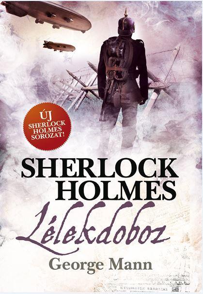 SHERLOCK HOLMES - LÉLEKDOBOZ - FÛZÖTT