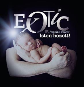 EXOTIC - NULLADIK LEMEZ - ISTEN HOZOTT! - CD -