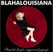BLAHALOUSIANA - ALAGUTAK, FÉNYEK, NAGYMAMÁD JEGENYÉI CD