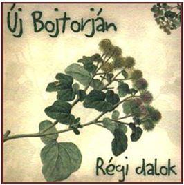 ÚJ BOJTORJÁN - RÉGI DALOK CD