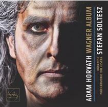 HORVATH, ADAM - SOLTESZ, STEFAN - WAGNER ALBUM - ADAM HORVATH - CD -