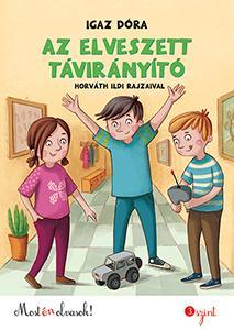 AZ ELVESZETT TÁVIRÁNYÍTÓ - MOST ÉN OLVASOK 3.