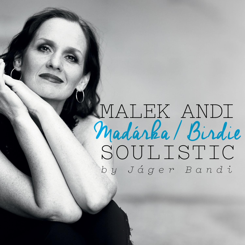 MALEK ANDREA - MADÁRKA - MALEK ANDI SOULISTIC - CD -