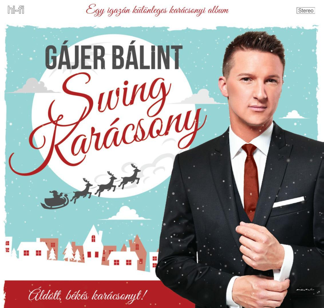 GÁJER BÁLINT - SWING KARÁCSONY - CD -