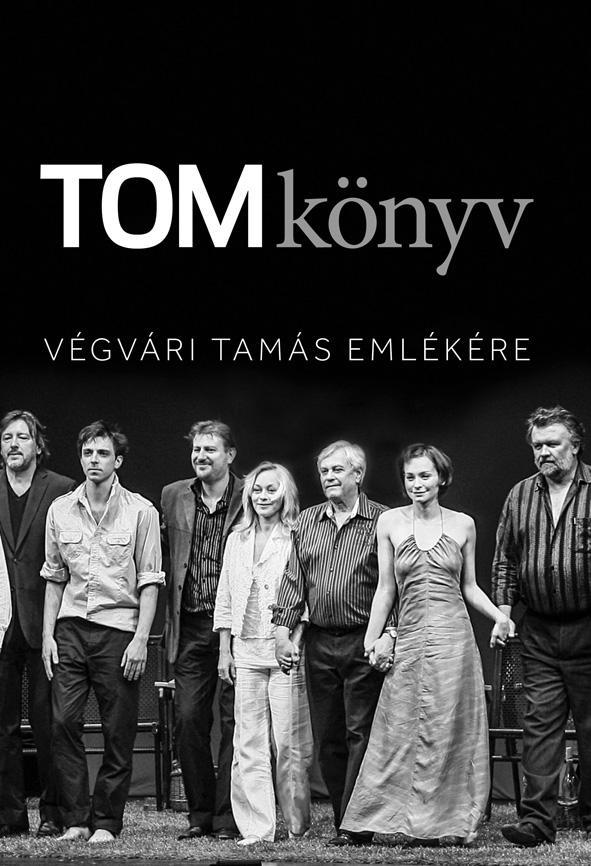 - - TOMKÖNYV - VÉGVÁRI TAMÁS EMLÉKÉRE