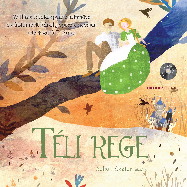 SZABÓ T. ANNA - TÉLI REGE - CD MELLÉKLETTEL