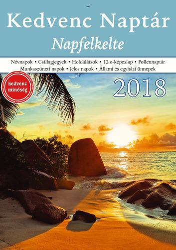 KEDVENC NAPTÁR 2018 - NAPFELKELTE