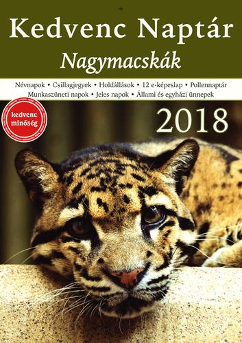 - - KEDVENC NAPTÁR 2018 - NAGYMACSKÁK
