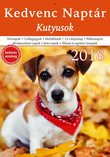 - - KEDVENC NAPTÁR 2018 - KUTYUSOK