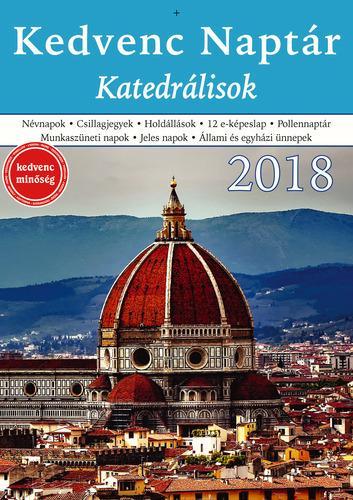 KEDVENC NAPTÁR 2018 - KATEDRÁLISOK