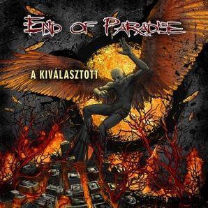 END OF PARADISE - A KIVÁLASZTOTT - END OF PARADISE - CD -