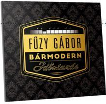 FŰZY GÁBOR - BÁRMODERN - IDŐUTAZÁS - CD -