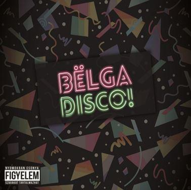 BËLGA - DISCO! CD