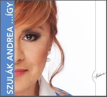 SZULÁK ANDREA - ÍGY - SZULÁK ANDREA - CD -