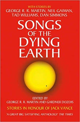 MARTIN, GEORGE R.R. - SONGS OF THE DYING EARTH