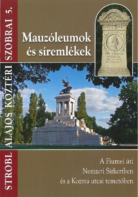 MAUZÓLEUMOK ÉS SÍREMLÉKEK - STROBL ALAJOS KÖZTÉRI SZOBRAI 5.