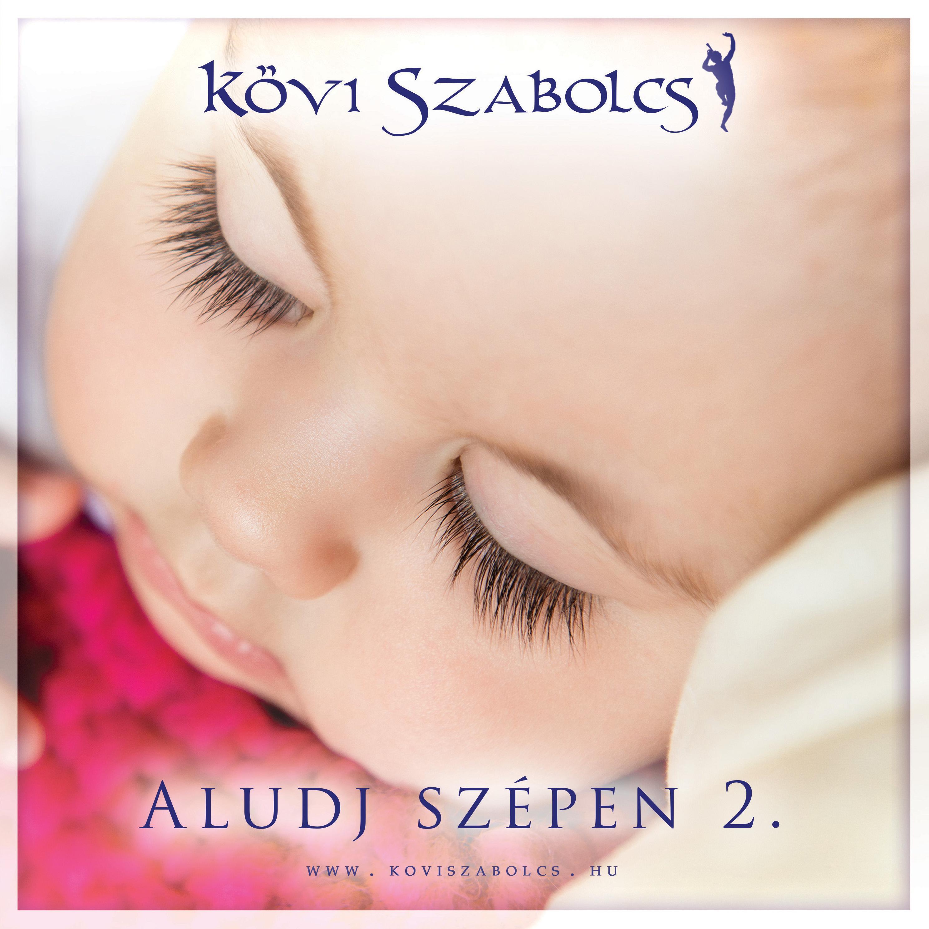 KÖVI SZABOLCS - ALUDJ SZÉPEN 2. - CD -