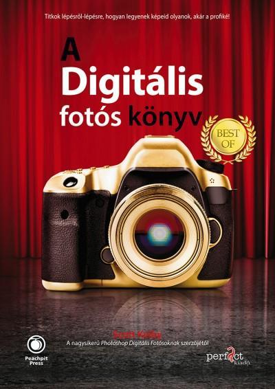 KELBY, SCOTT - A DIGITÁLIS FOTÓS KÖNYV - BEST OF