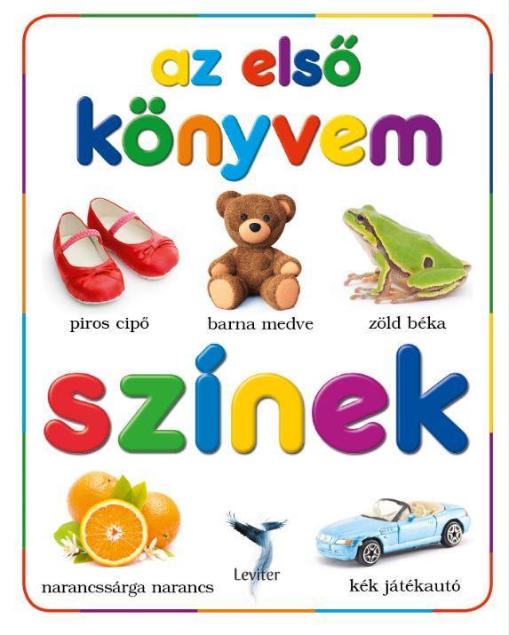 SZÍNEK - AZ ELSŐ KÖNYVEM