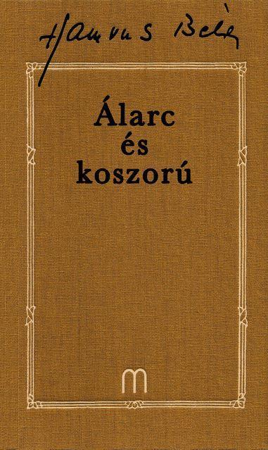 ÁLARC ÉS KOSZORÚ - 30. -