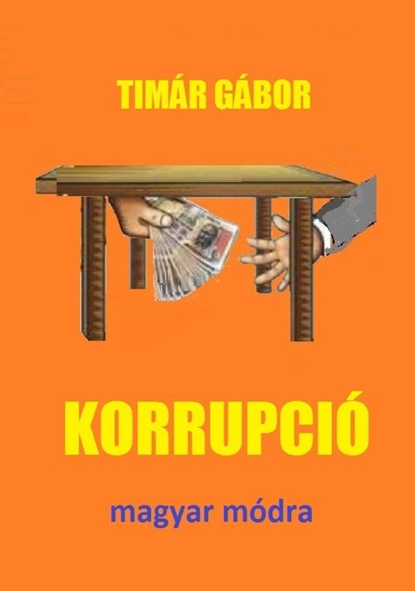 KORRUPCIÓ MAGYAR MÓDRA