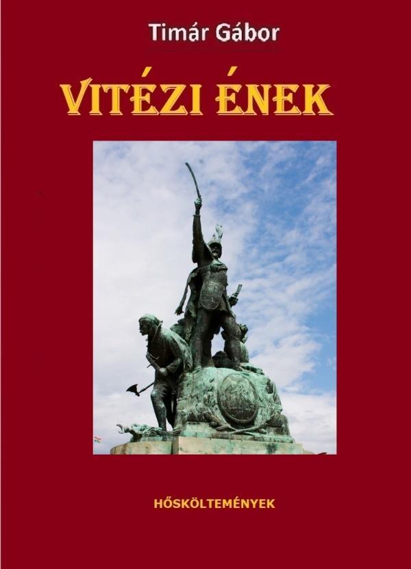 VITÉZI ÉNEK