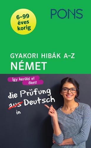 GYAKORI HIBÁK A-Z - NÉMET (PONS)