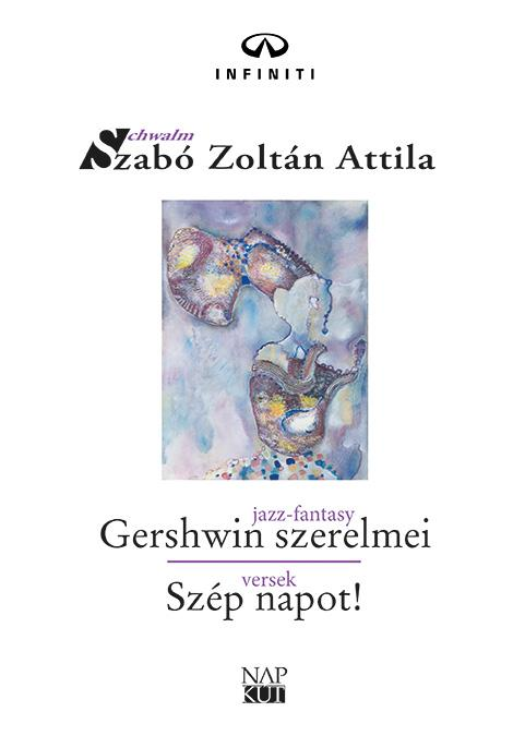 GERSHWIN SZERELMEI - SZÉP NAPOT!